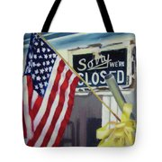 Closed For Business Tote Bag