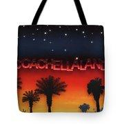Coachellaland Tote Bag