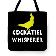 Cockatiel Whisperer Tote Bag