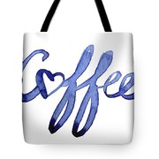 Coffee Love Typography Tote Bag