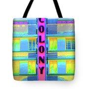 Colony Hotel Tote Bag