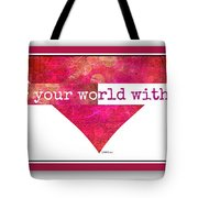 Color Your World 2 Tote Bag