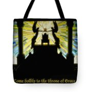 Come Boldly To The Throne Of Grace Tote Bag