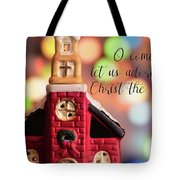 Come Let Us Adore Him Tote Bag
