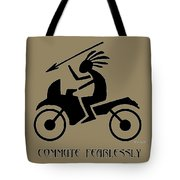Commute Fearlessly Tote Bag