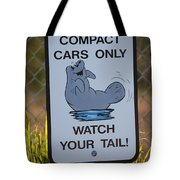 Compact Cars Only Sign Tote Bag