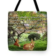 Compassion And Goodness Tote Bag