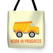 Construction Zone - Dump Truck Work In Progress Gifts - Yellow Background Tote Bag