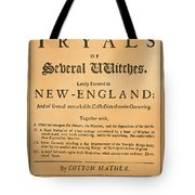 Cotton Mather, 1693 Tote Bag