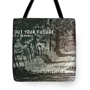 Country Lane Quote Tote Bag