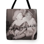 Cowgirls Quote Tote Bag