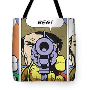 Crawl Beg Pray Tote Bag