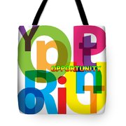 Creative Title - Opportunity Tote Bag