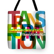 Creative Title - Transformation Tote Bag