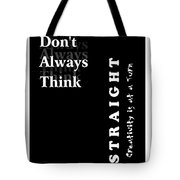 Creativity At A Turn Tote Bag