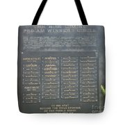 Crosby Pro Am Winners Circle  Tote Bag