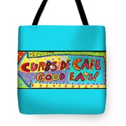 Curbside Cafe Tote Bag