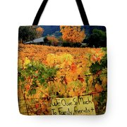 D8b6314 Autumn At Jack London Vinyard With Thanks To Firefighters Ca Tote Bag