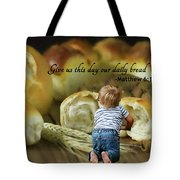 Daily Bread. Tote Bag