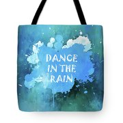 Dance In The Rain Cool Blue Tote Bag