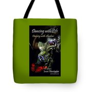 Dancing With Life  Dancing With Shadows  Tote Bag by Jason Christopher
