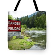 Danger Peligro Tote Bag