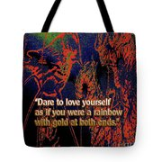 Dare To Love Yourself On National Selfie Day Tote Bag