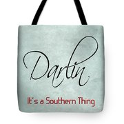 Darlin Tote Bag