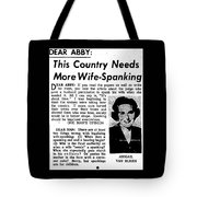 Dear Abby Country Needs More Wife Spanking Tote Bag