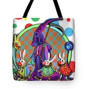 Death Takes His Bunny Friends To The Circus Tote Bag