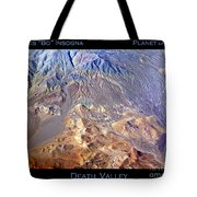 Death Valley Planet Earth Tote Bag