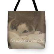 December 24th Quote Tote Bag