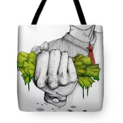 Deception Of Greed Tote Bag