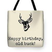 Deer Hunter Birthday Card - Hunting Birthday Card - Happy Birthday Old Buck - Card For Hunter Tote Bag