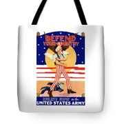 Defend Your Country Enlist Now  Tote Bag