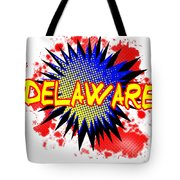 Delaware Comic Exclamation Tote Bag