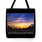 Determination Inspirational Motivational Poster Art Tote Bag by Christina Rollo