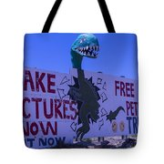 Dinosaur Sign Take Pictures Now Tote Bag