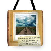 Dirt Road With Scripture Verse Tote Bag
