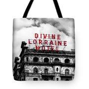 Divine Lorraine Hotel Marquee Tote Bag