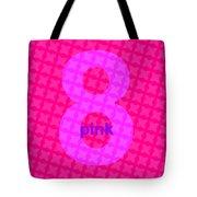 Divine Pink Number Eight Tote Bag