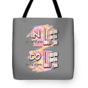 Do The Best Of Your Life Inspiring Typography Tote Bag