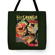 Doc Savage He Could Stop The World Tote Bag