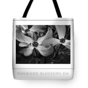 Dogwood Blossoms Bw Poster Tote Bag