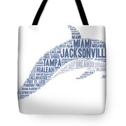 Dolphin Illustrated With Cities Of Florida State Tote Bag