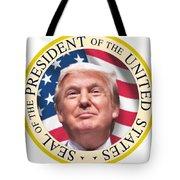 Donald Trump Us President United States Seal  Tote Bag