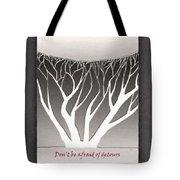 Don't Be Afraid Of Detours Tote Bag by Gerlinde Keating - Galleria GK Keating Associates Inc