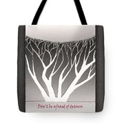 Don't Be Afraid Of Detours Tote Bag