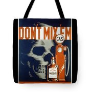 Don't Mix Tote Bag