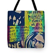 Don't You Worry Tote Bag
